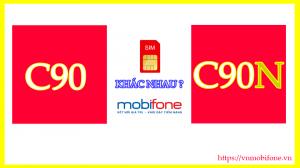 Sự khác nhau của 2 gói cước C90 và C90N