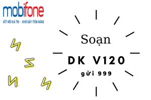 Đăng ký gói V120N Mobifone