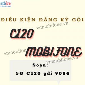 dieu-kien-goi-c120-mobifone
