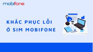 sim-mobifone-sua-loi