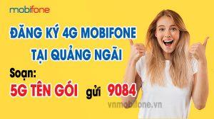 dang-ky-4g-mobi-tai-quang-ngai