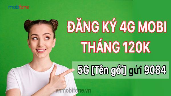 dang-ky-4g-mobi-thang-120k