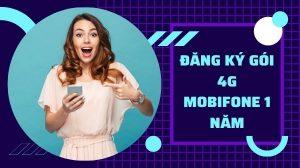 dang-ky-goi-4g-mobi-1-nam