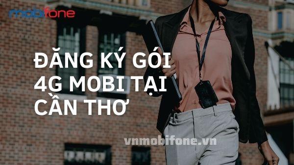 dang-ky-goi-4g-mobi-can-tho