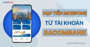 nap-tien-dien-thoai-mobifone-qua-sacombank
