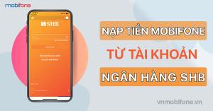 nap-tien-dien-thoai-mobifone-qua-shb
