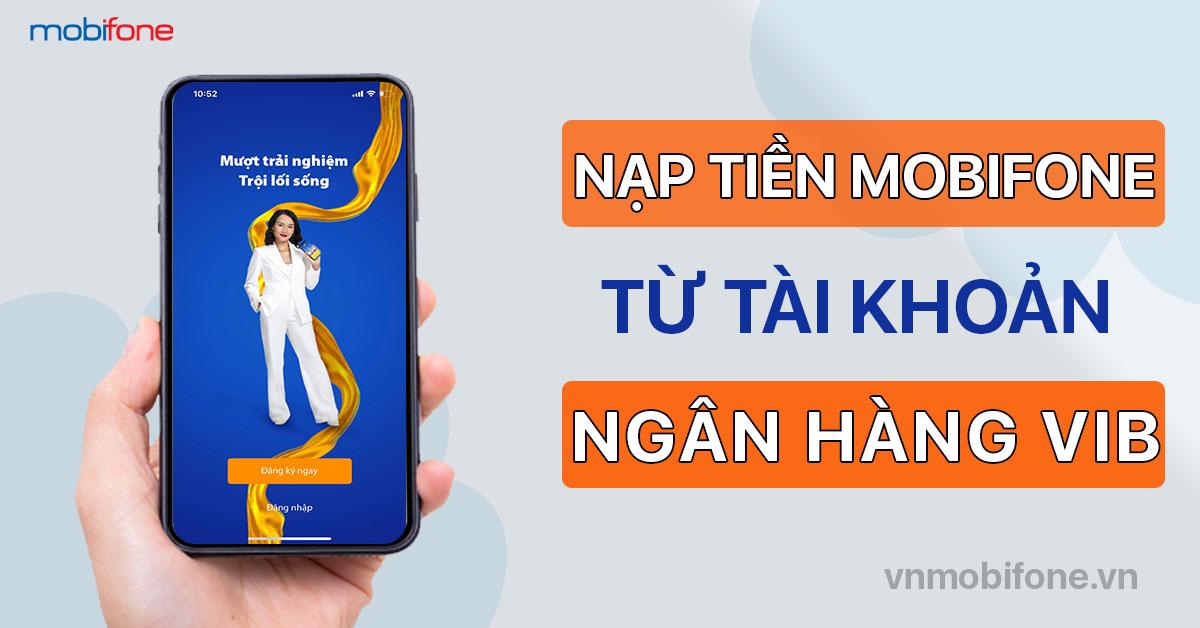 nap-tien-dien-thoai-mobifone-qua-vib