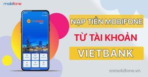 Nạp tiền điện thoại Mobi qua ngân hàng VietBank