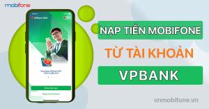 nap-tien-dien-thoai-mobifone-qua-vpbank